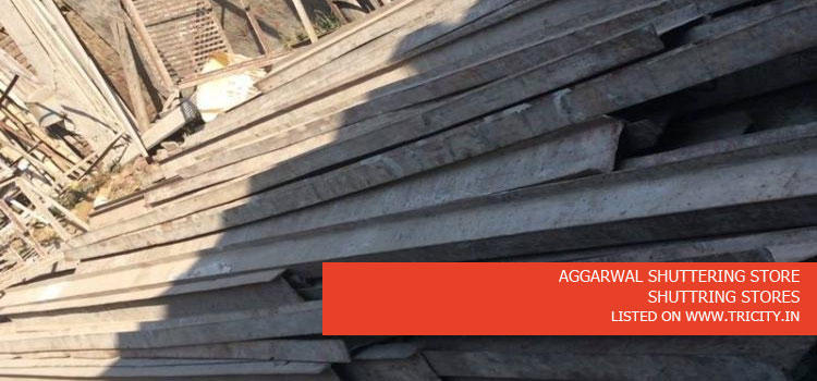 AGGARWAL SHUTTERING STORE