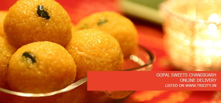 GOPAL SWEETS CHANDIGARH