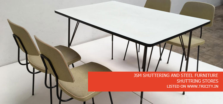 JSM SHUTTERING AND STEEL FURNITURE