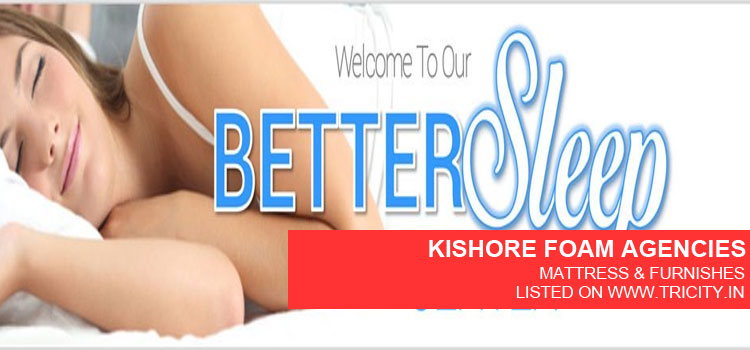 KISHORE-FOAM-AGENCIES