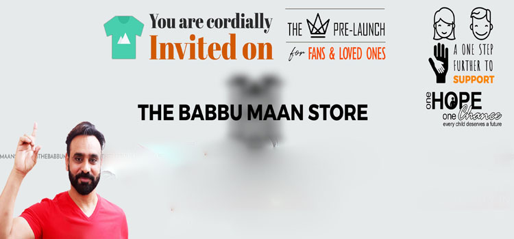 Dedicated to providing high fashion for men and women, The Babbu Maan Store was unveiled by the star himself at Hyatt Regency, Chandigarh. A new range of t-shirts, mugs and other apparels have also been made available for fans. Pictures from the event below. A pre-launch ceremony for the store has been arranged for Wednesday 6th September at Taj Resort, Morinda.
