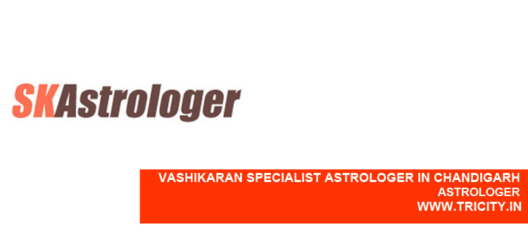 Vashikaran Specialist Astrologer In Chandigarh