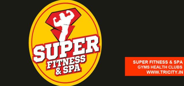Super Fitness & Spa